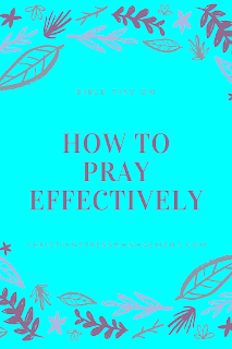 How to Pray Effectively teaches you 15 things from the Bible that you can do to make your prayer life more productive.