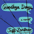 Goodbye Days by Jeff Zentner ~ The Review Room