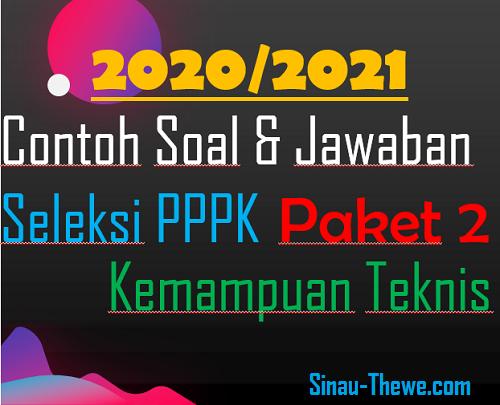 Soal Jawaban Pppk 2020 2021 Kemampuan Teknis Paket 2 Sinau Thewe Com