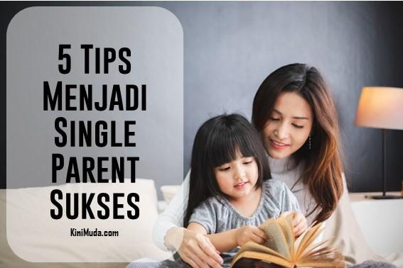 Tips Menjadi Single Parent Sukses