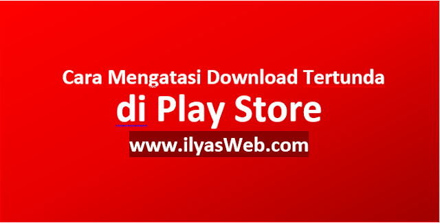 Tutorial Mengatasi Download Tertunda di Play Store Tutorial Mengatasi Download Tertunda di Play Store Xiaomi, Vivo, Oppo dan Lainnya