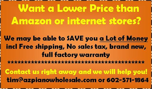 AZ Piano Reviews - Lower Price than Amazon or Internet