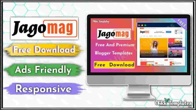 [Free] JagoMag Magazine Blogger Template - Nikk Templates