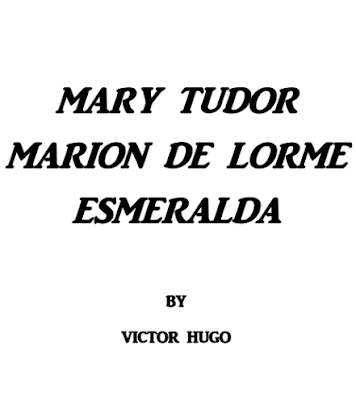 Mary Tudor By Victor Hugo In Pdf