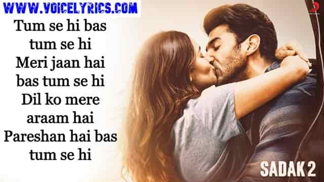 Tum Se Hi Lyrics In Hindi In English | Sadak 2