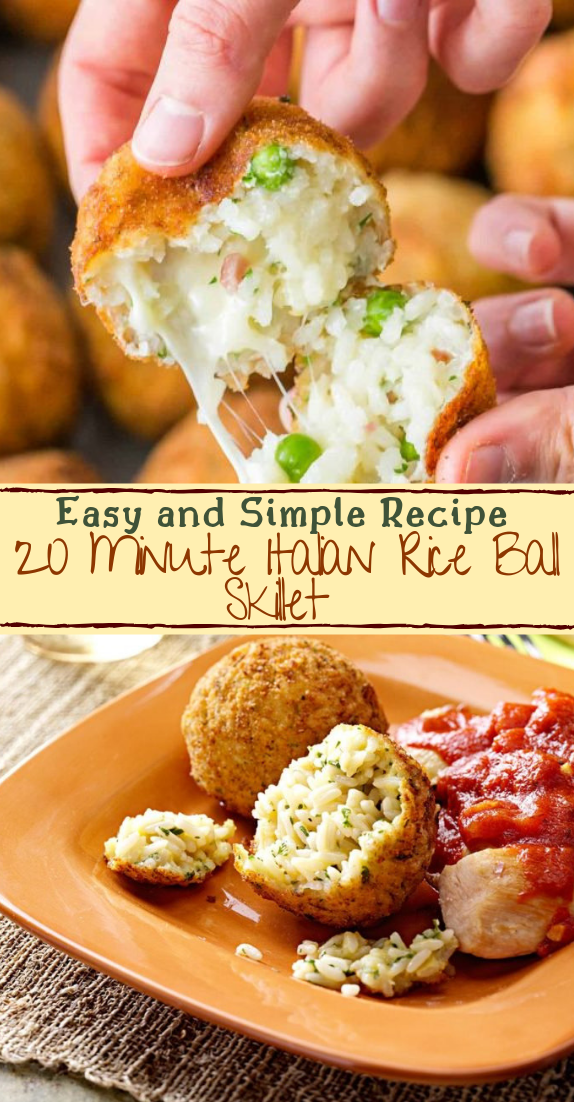 20 Minute Italian Rice Ball Skillet #dinnerrecipe #food #amazingrecipe #easyrecipe