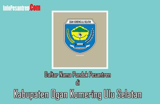 Pesantren di Kabupaten Ogan Komering Ulu Selatan