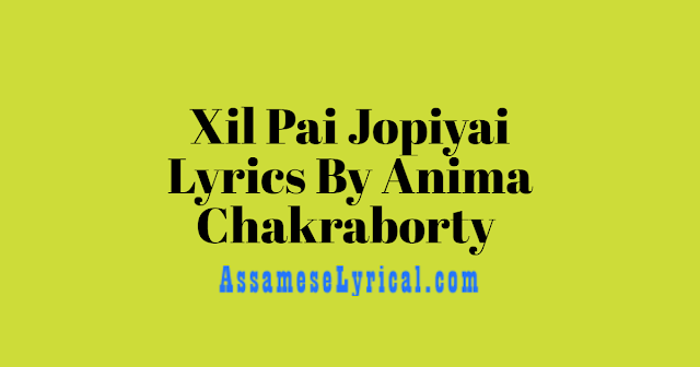 Xil Pai Jopiyai Lyrics
