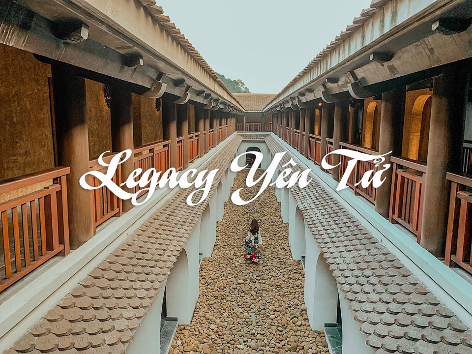 Legacy Yên Tử - Thánh địa nghỉ dưỡng kiểu 'Hoàng Tộc'