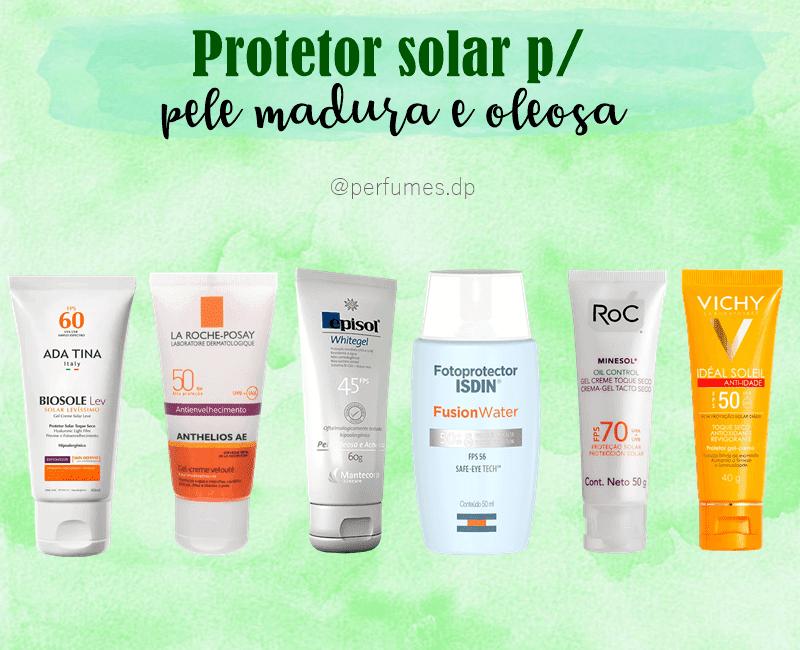 Protetor solar para pele madura e oleosa