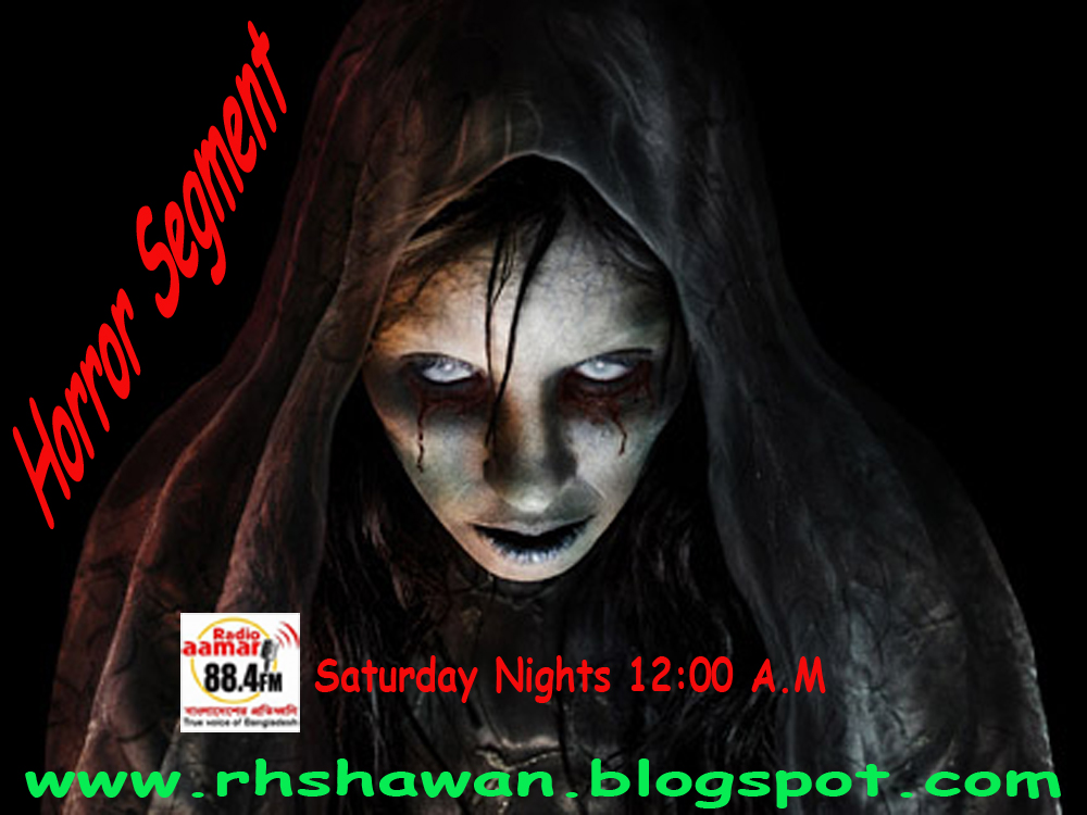Radio Amar Horror Segment Mp3 Free Download, Free Download