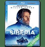SIBERIA (2020) FULL 1080P HD MKV ESPAÑOL LATINO