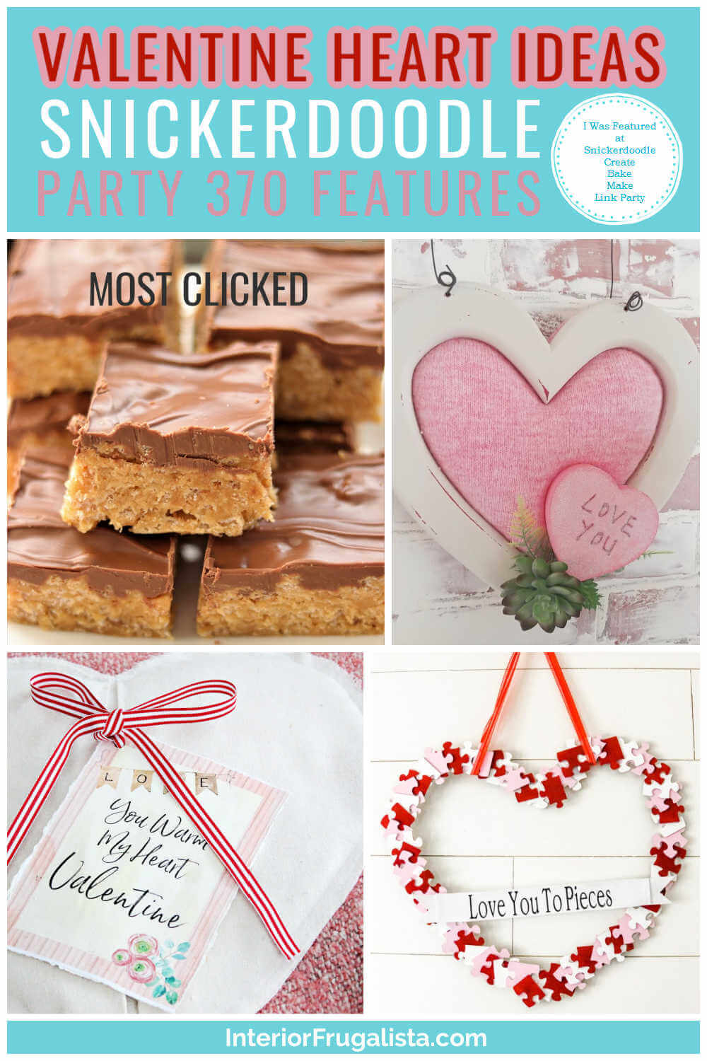 Valentine Heart Ideas - Snickerdoodle Create Bake Make Link Party 370 Features co-hosted by Interior Frugalista #linkparty #linkpartyfeatures #snickerdoodleparty