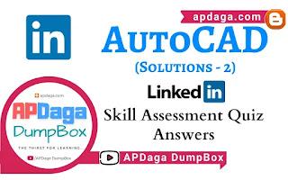LinkedIn: AutoCAD | Skill Assessment Quiz Solutions-2 | APDaga Tech
