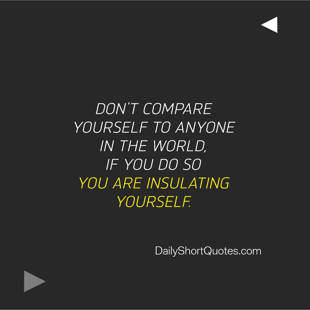Attitude Quotes 0n Dont Compare yourself
