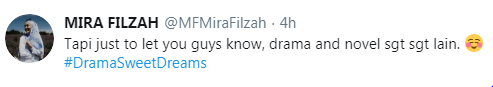 Tweet Mira Filzah, Twitter, Drama Sweet Dreams, Twitter Mira Filzah,