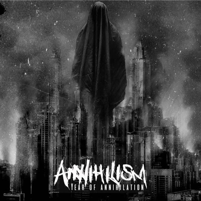 Annihilism - Year Of Annihilation (2019)