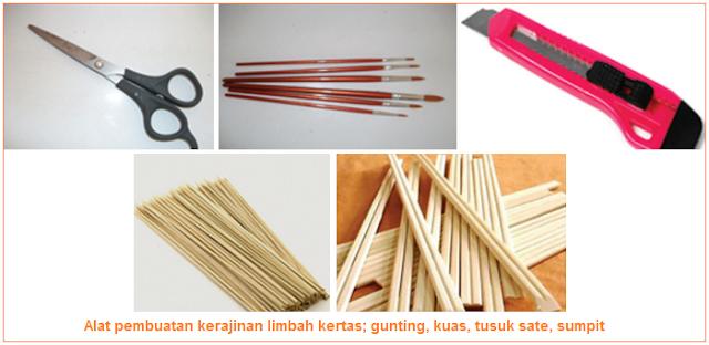 Alat pembuatan kerajinan limbah kertas; gunting, kuas, tusuk sate, sumpit