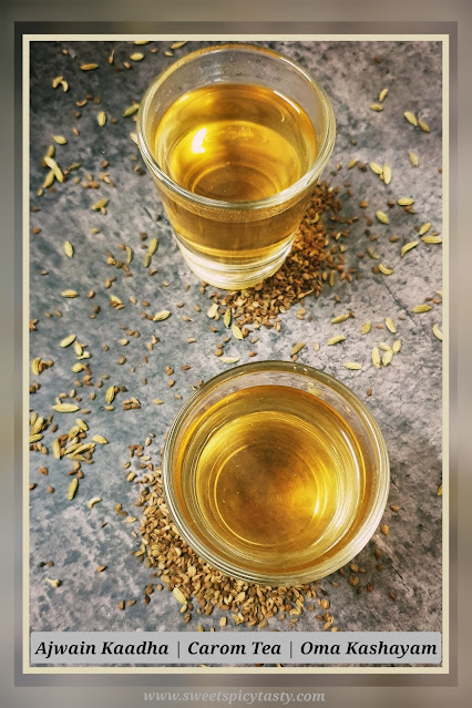 Ajwain kaadha / carom tea has a lot of health benefits especially when it comes to keeping the digestive tract and increases metabolism