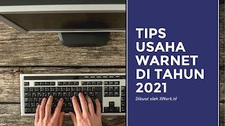 Tips Menjalankan Usaha Warnet Agar Bisa Sukses