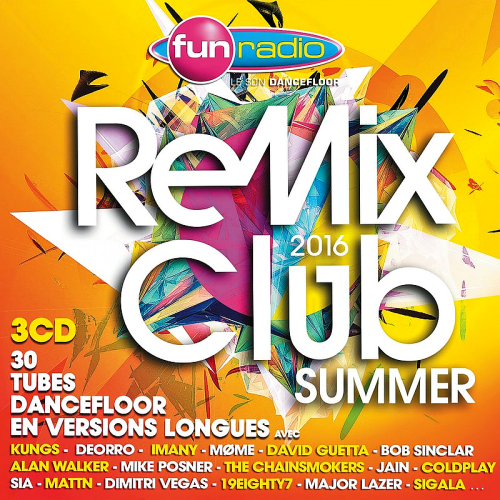 Fun Radio Remix Club Summer 2016 Fun Radio Remix Club Summer 2016 oSqTqqe