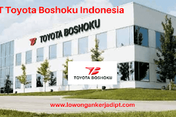 Lowongan Kerja PT Toyota Boshoku Indonesia Tahun 2021