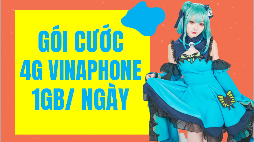 Gói cước 4g vinaphone 1gb/ngày