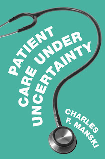 Patient Care under Uncertainty by Charles Manski