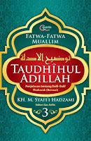 Taudhihul Adillah - Buku 3