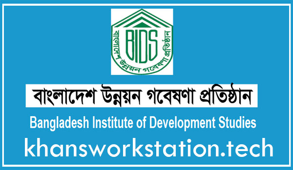 Bangladesh Institute of Development Studies - BIDS Job Circular 2021