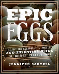 Review: Epic Eggs, the poultry enthusiast's complete and essential guide to the most perfect food.
