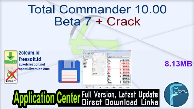Total Commander 10.00 Beta 7 + Crack_ ZcTeam.id