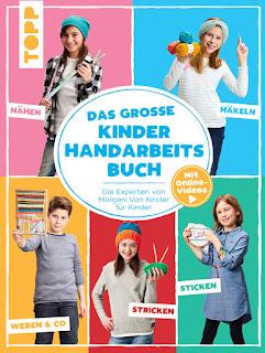 Das grosse Kinder Handarbeitsbuch