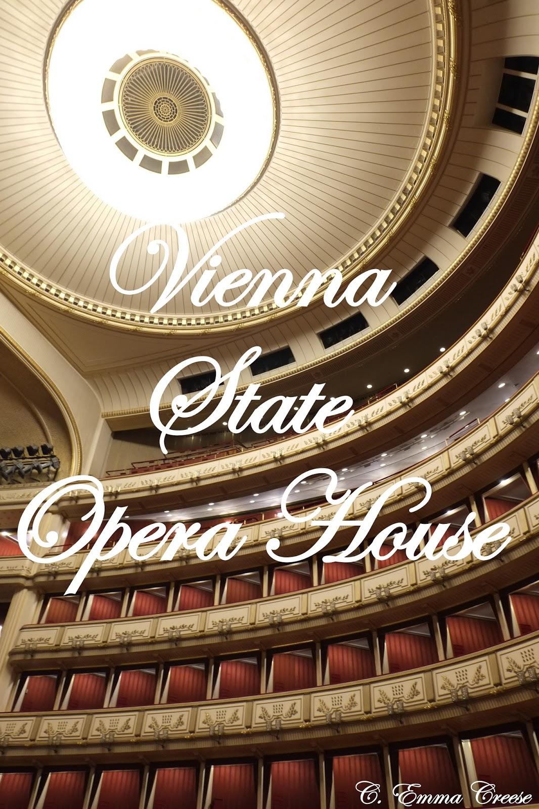 Adventures Of A London Kiwi Vienna State Opera House Adventures