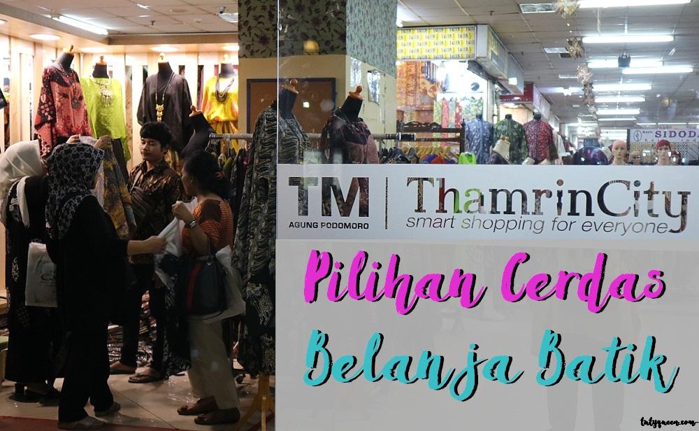 Thamrin City adalah tempat belanja favorit saya untuk belanja batik 00fe9b1d8d