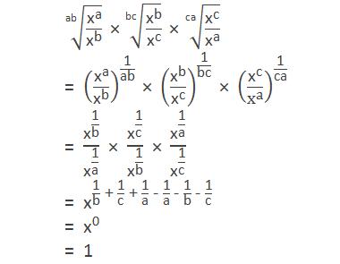 """√(""""ab"""" &""""x"""" ^""""a"""" /""""x"""" ^""""b""""  ) """" × """" √(""""bc"""" &""""x"""" ^""""b"""" /""""x"""" ^""""c""""  ) """" × """" √(""""ca"""" &""""x"""" ^""""c"""" /""""x"""" ^""""a""""  ) = (""""x"""" ^""""a"""" /""""x"""" ^""""b""""  )^(""""1"""" /""""ab"""" ) """" × """" (""""x"""" ^""""b"""" /""""x"""" ^""""c""""  )^(""""1"""" /""""bc"""" ) """" × """" (""""x"""" ^""""c"""" /""""x"""" ^""""a""""  )^(""""1"""" /""""ca"""" ) = """"x"""" ^(""""1"""" /""""b"""" )/""""x"""" ^(""""1"""" /""""a"""" )  """" × """"  """"x"""" ^(""""1"""" /""""c"""" )/""""x"""" ^(""""1"""" /""""b"""" )  """" × """"  """"x"""" ^(""""1"""" /""""a"""" )/""""x"""" ^(""""1"""" /""""c"""" )  = """"x"""" ^(""""1"""" /""""b""""  """" + """"  """"1"""" /""""c""""  """" + """"  """"1"""" /""""a""""  """" - """"  """"1"""" /""""a""""  """" - """"  """"1"""" /""""b""""  """" - """"  """"1"""" /""""c"""" ) = """"x"""" ^""""0""""  = 1"""