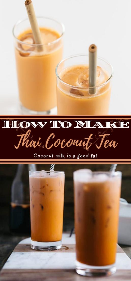 Thai Coconut Tea #healthydrink #easyrecipe #cocktail #smoothie