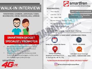 Walk In Interview di SMARTFREN Surabaya Oktober 2018