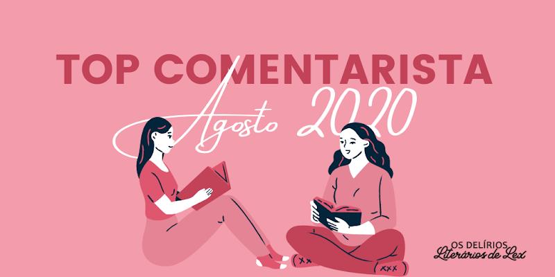 Top Comentarista Agosto 2020