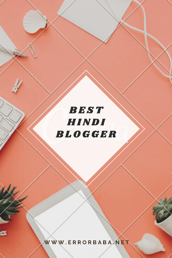 Top 5 Best Hindi Blogger In India 2020