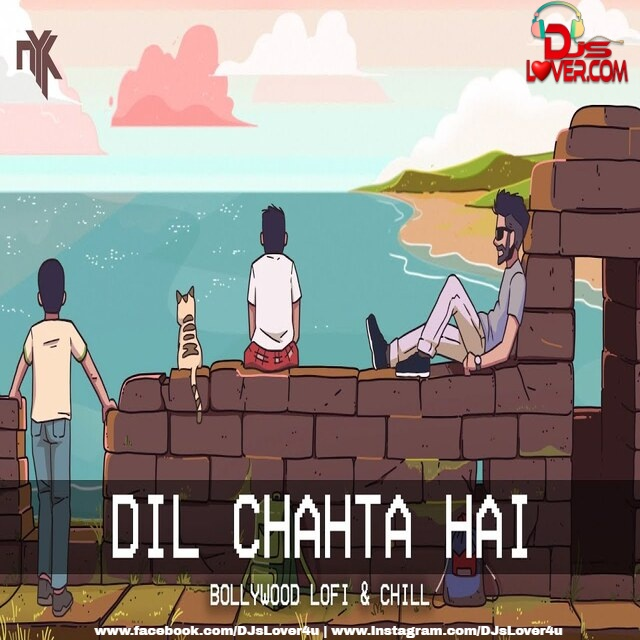 Dil Chahta Hai DJ NYK Remix Bollywood LoFi Chill Trap Beats