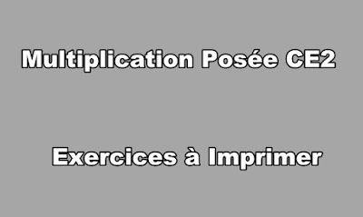 Multiplication Posée CE2 Exercices à Imprimer