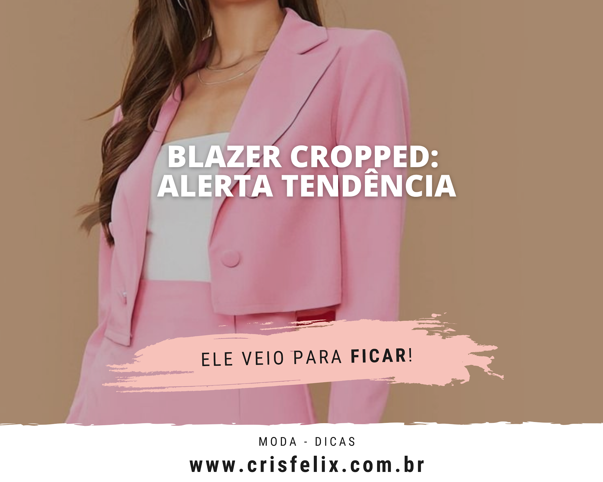 Blazer cropped: alerta tendência