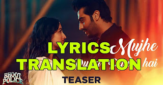 Mujhe Pyaar Pyaar Hai Lyrics in English | With Translation | – Bhoot Police | Armaan Malik