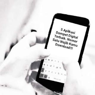 5  Aplikasi Dompet Digital Terbaik. Nomor Satu Wajib Kamu Download!!!