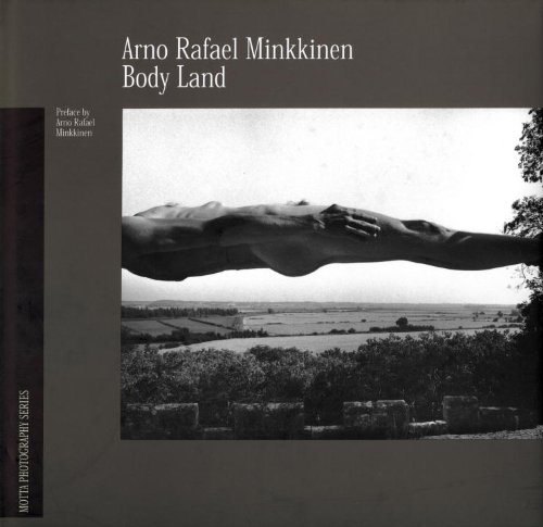 Body Land (Motta Fotografia (Washington, D.C.).) by Arno Rafael Minkkinen