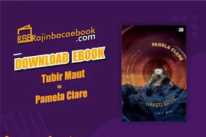 Download Novel Tubir Maut (Naked Edge) by Pamela Clare Pdf
