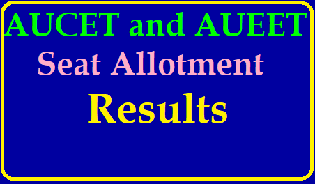 AUCET and AUEET Seat Allotment Results List 2019 AUCET and AUEET Seat allotment Results 2019| AUCET Seat Allotment 2019 Results List (Released) – Andhra University CET/AUEET Allotment List @ auvspdoa.in| AUCET Seat Allotment 2019 Result 1st Phase Andhra University AUEET CET List| AUCET Seat Allotment 2019 Results Released | Check Andhra University AUEET 1st Phase Allotment List, Dates @ andhrauniversity.edu.in https://www.paatashaala.in/2019/06/aucet-and-aueet-seat-allotment-results.html