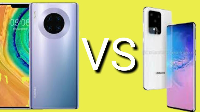 Samsung Galaxy  S20 Ultra 5G and Huawei Mate 30 Pro which one is the king?