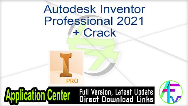 Autodesk Inventor Professional 2021 + Crack